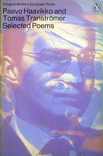 Selected Poems (Penguin modern European poets): Paavo Haavikko, Tomas