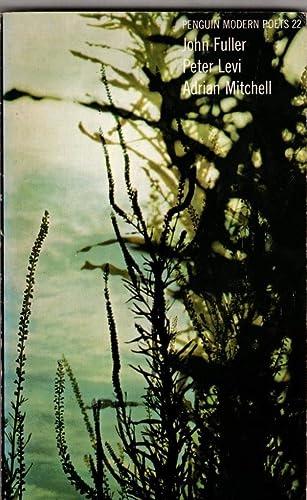 9780140421651: Penguin Modern Poets 22 (John Fuller, Peter Levi, Adrian Mitchell)