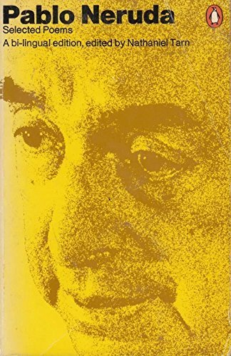 Selected Poems (The Penguin poets): Pablo Neruda