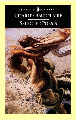 Selected Poems Baudelaire (French Edition): Charles Baudelaire