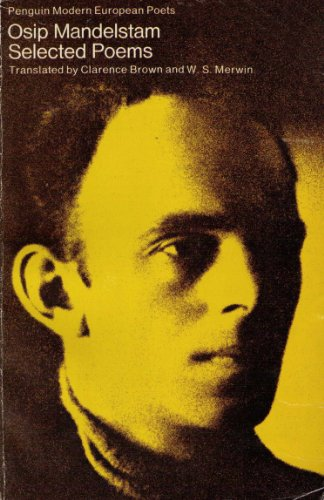 Mandelstam: Selected Poems (Penguin modern European poets): Mandel'shtam, Osip