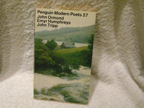 9780140421927: Penguin Modern Poets: John Ormond, Emyr Humphreys, John Tripp Bk. 27