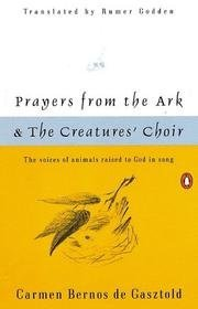 9780140422009: Prayers from the Ark ; and, The creatures' choir (Penguin poets)