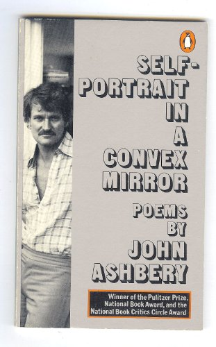 9780140422016: Self-portrait in a convex mirror: Poems (The Penguin poets)