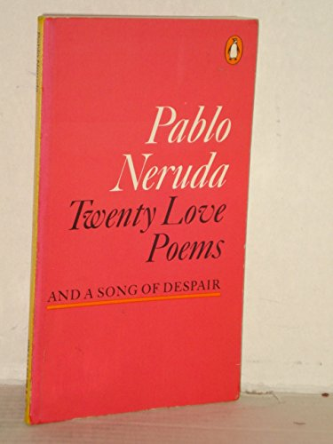 9780140422054: Twenty love poems and a song of despair (The Penguin poets)