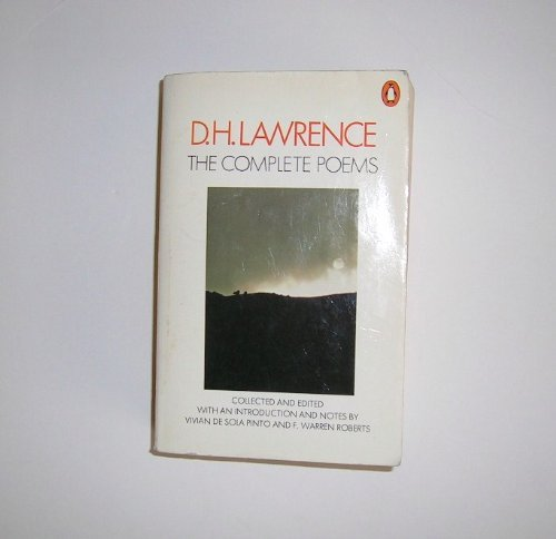 The Complete Poems of D.H. Lawrence.: Lawrence, D. H.;