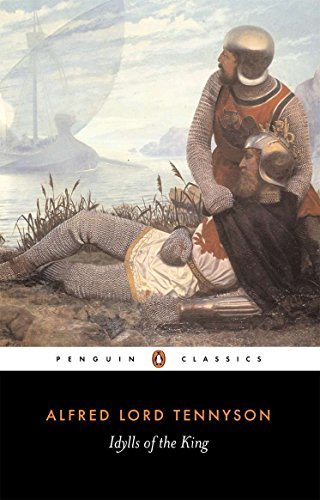 9780140422535: Idylls of the King (Penguin Classics)