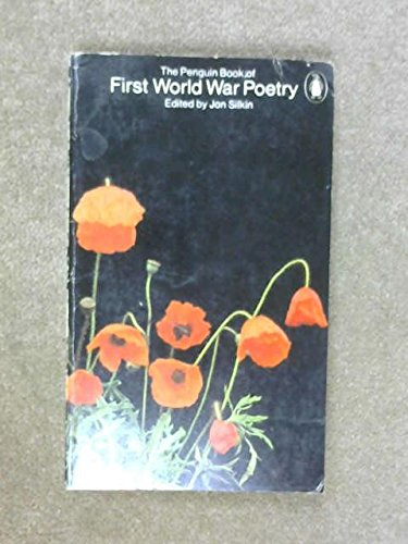 Stock image for PENGUIN BOOK OF FIRST WORLD WAR POETRY (1st wwI).PENGUIN POES SERIES. for sale by WONDERFUL BOOKS BY MAIL