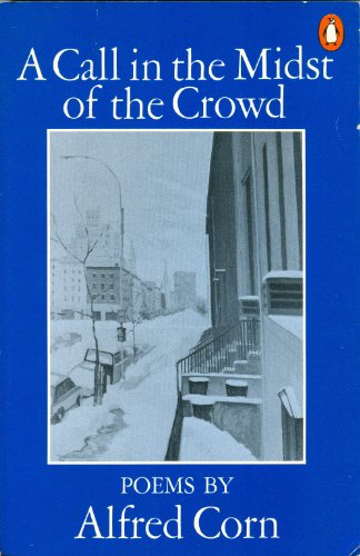 9780140422573: A Call in the Midst of the Crowd (The Penguin poets)