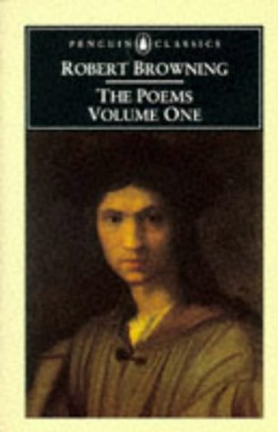 9780140422597: Robert Browning: The Poems: Volume One (Penguin English Poets)