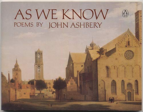 As We Know: Ashbery, John