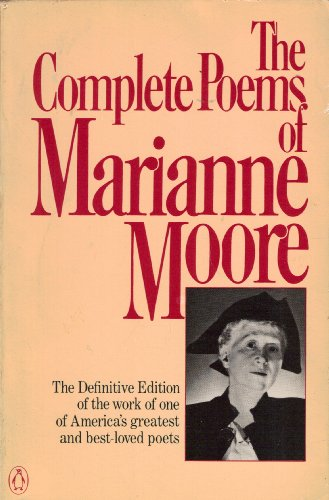 9780140423006: The complete poems of Marianne Moore