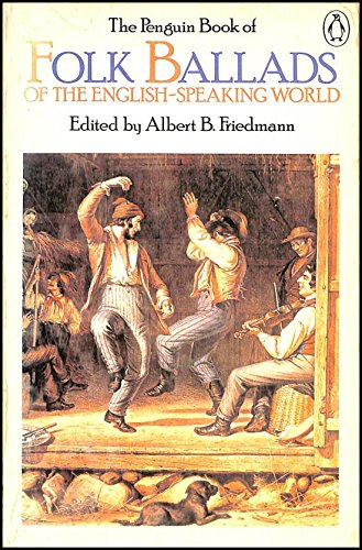 9780140423013: The Penguin Book of Folk Ballads of the English-Speaking World