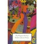 9780140423112: Modern African Poetry, The Penguin Book of (Penguin Poets)