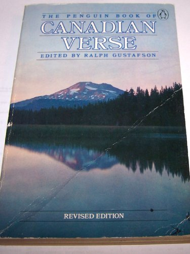 The Penguin Book of Canadian Verse (The Penguin poets): ED. RALPH GUSTAFSON