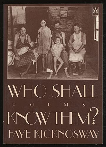Who Shall Know Them (Penguin poets): Faye Kicknosway
