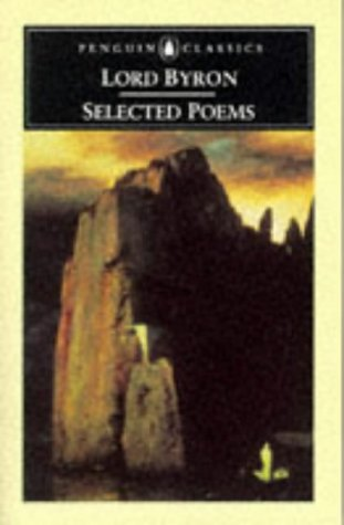 Selected Poems (Penguin Classics): Byron, Lord