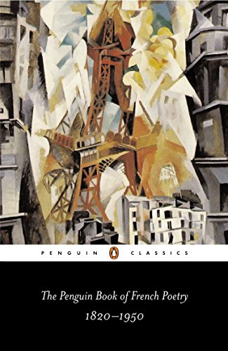 9780140423853: The Penguin Book of French Poetry: 1820-1950; With Prose Translations (Penguin Classics)