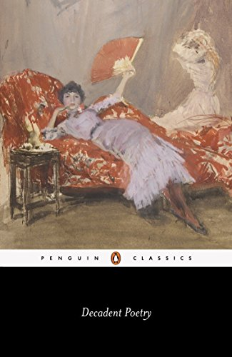 9780140424133: Decadent Poetry (Penguin Classics)