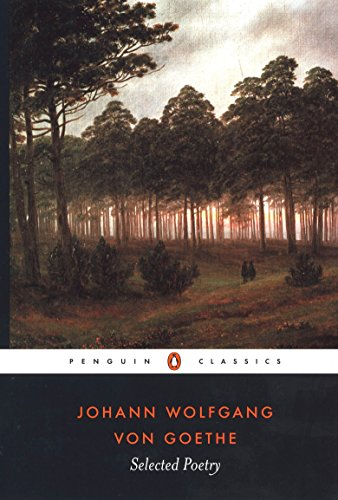 9780140424560: Selected Poetry of Johann Wolfgang von Goethe (Penguin Classics)