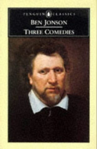 9780140430134: Three Comedies: Volpone, The Alchemist and Bartholomew Fair (English Library)