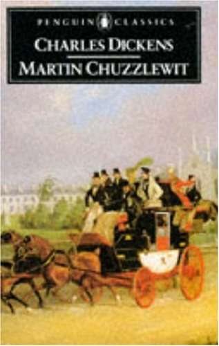 Martin Chuzzlewit: Dickens, Charles
