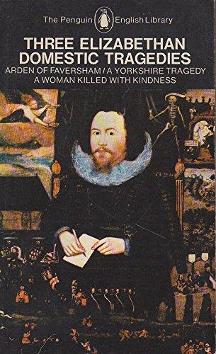 9780140430394: Three Elizabethan Domestic Tragedies (English Library)