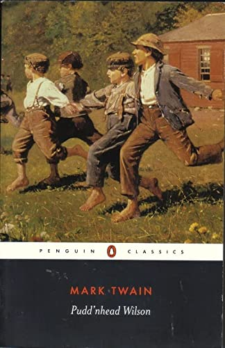 Puddnhead Wilson: And, Those Extraordinary Twins (The Penguin English Library) (0140430407) by Mark Twain; Malcolm Bradbury