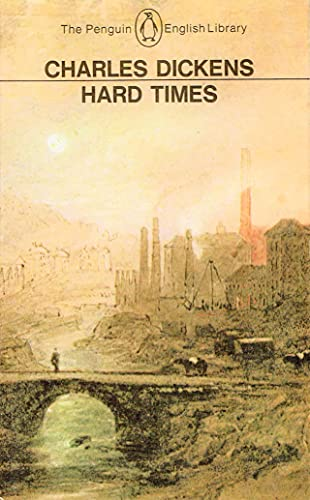 Hard Times: for These Times (English Library): Dickens, Charles