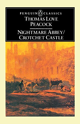 9780140430455: Nightmare Abbey/Crotchet Castle (English Library)