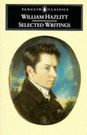 9780140430509: Hazlitt: Selected Writings (Penguin classics)