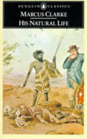 9780140430516: His Natural Life (Penguin English Library, El51)