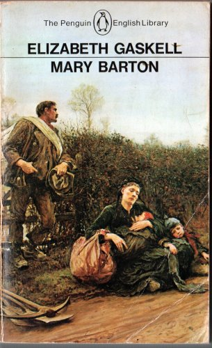 9780140430530: Mary Barton: A Tale of Manchester Life (English Library)