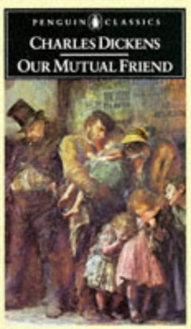 9780140430608: Our Mutual Friend (English Library)