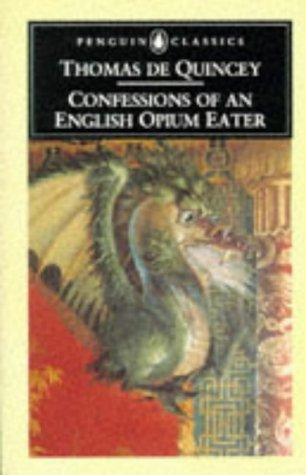 9780140430615: Confessions of an English Opium-eater (English Library)
