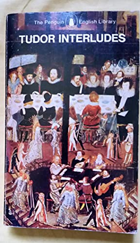9780140430622: Tudor Interludes (English Library)