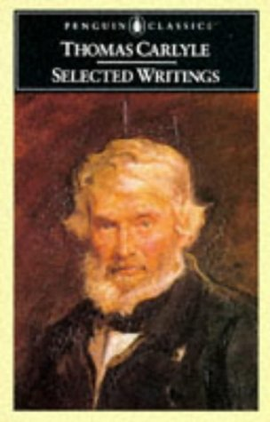 Selected Writings (English Library): Carlyle, Thomas