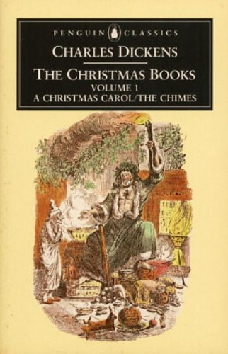 9780140430684: The Christmas Books: Volume 1: A Christmas Carol and The Chimes (Penguin English Library)