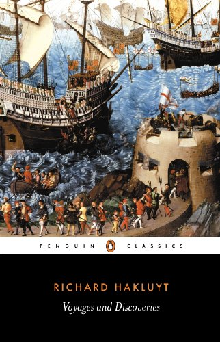 9780140430738: Voyages and Discoveries: Principal Navigations, Voyages, Traffiques & Discoveries ofthe English Nat (Penguin Classics)