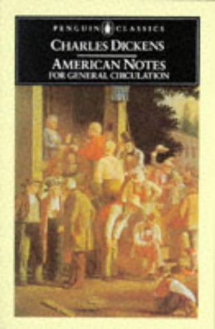 9780140430776: American Notes for General Circulation (Penguin English Library)