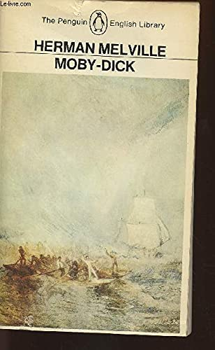 Moby-Dick (English Library): Herman Melville, Harold