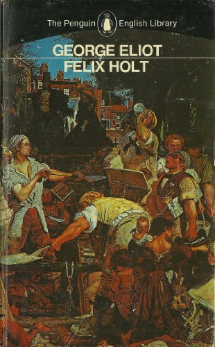9780140430844: Felix Holt, the Radical (English Library)