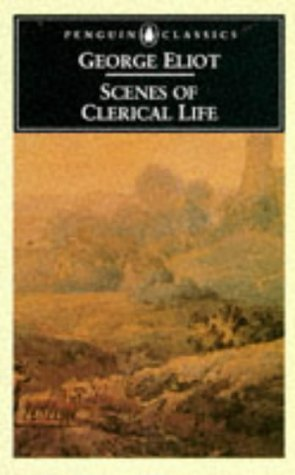 9780140430875: Scenes of Clerical Life (English Library)