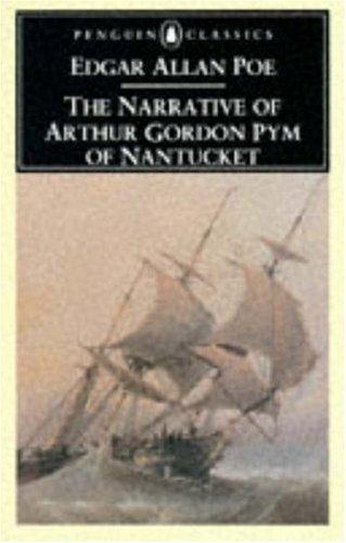 9780140430974: The Narrative of Arthur Gordon Pym of Nantucket