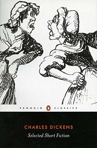 Selected Short Fiction (English Library): Charles Dickens, Deborah