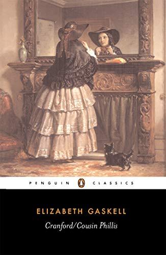 9780140431049: Cranford/Cousin Phillis (English Library)