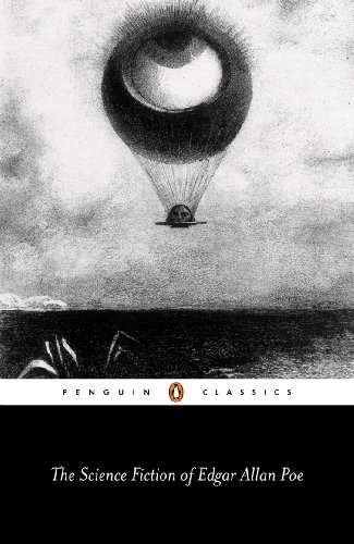 The Science Fiction of Edgar Allan Poe (Penguin English Library)