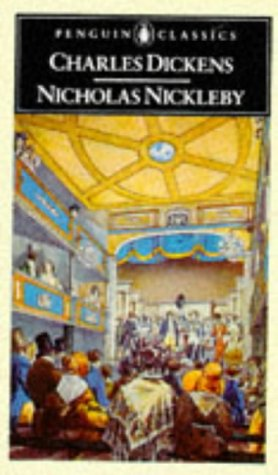 The Life and Adventures of Nicholas Nickleby: Charles Dickens, Michael