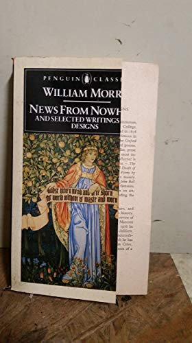 9780140431155: News from Nowhere and Selected Writings and Designs (English Library)