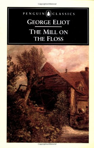 9780140431209: The Mill on the Floss (Penguin Classics)